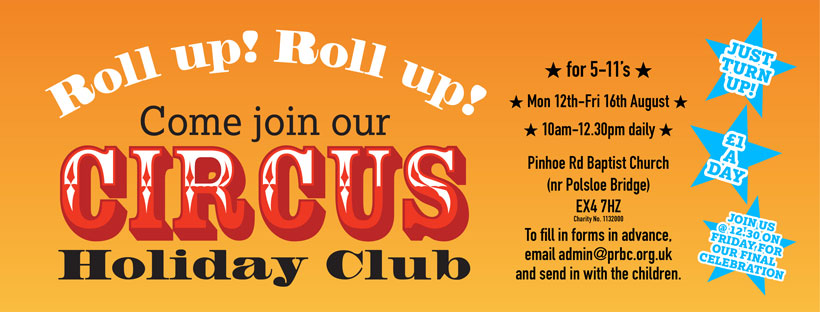 Roll Up, Roll Up! Holiday Club 2019 – Pinhoe Road Baptist Church